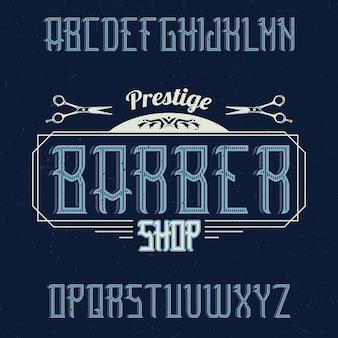 Vintage label lettertype genaamd barbershop.