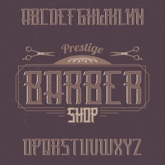 Vintage label lettertype genaamd barbershop