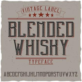 Vintage label lettertype genaamd blended whisky.