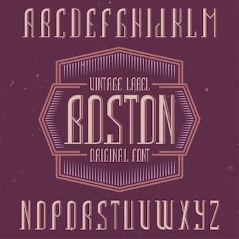 Vintage label lettertype genaamd boston.