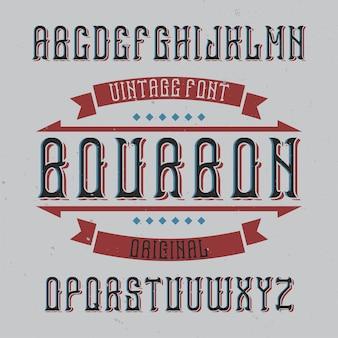 Vintage label lettertype genaamd bourbon