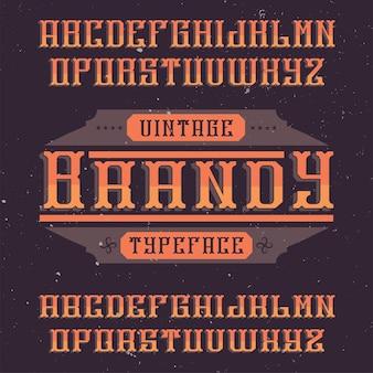 Vintage label lettertype genaamd brandy