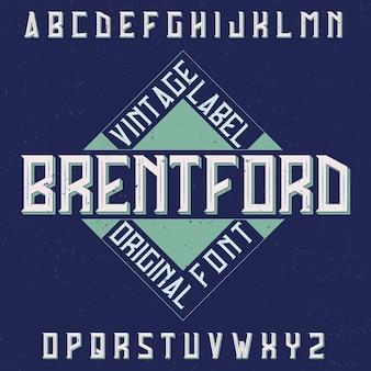 Vintage label lettertype genaamd brentford