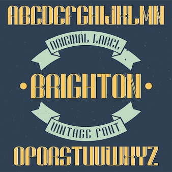Vintage label lettertype genaamd brighton