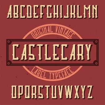 Vintage label lettertype genaamd castlecary