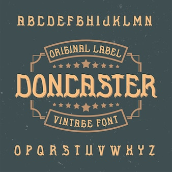 Vintage label lettertype genaamd doncaster.