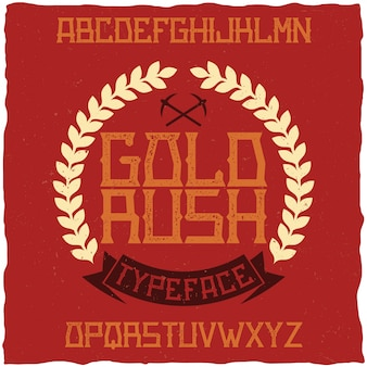 Vintage label lettertype genaamd gold rush. goed te gebruiken in creatieve labels.