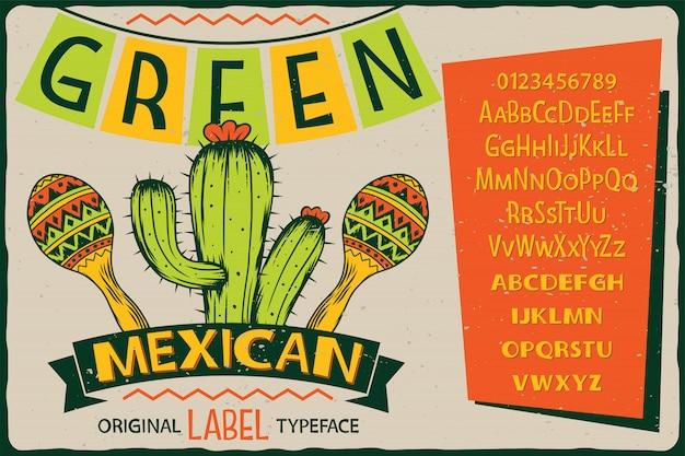 Vintage label lettertype genaamd green mexican.