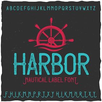 Vintage label lettertype genaamd harbor.