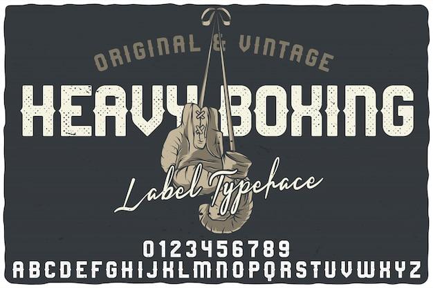 Vintage label lettertype genaamd heavy boxing.