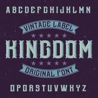 Vintage label lettertype genaamd kingdom.