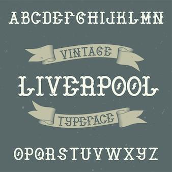 Vintage label lettertype genaamd liverpool.