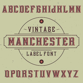 Vintage label lettertype genaamd manchester.