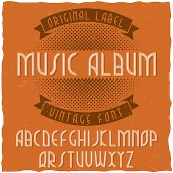 Vintage label lettertype genaamd music album.