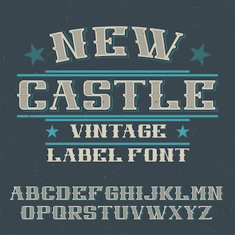 Vintage label lettertype genaamd new castle.