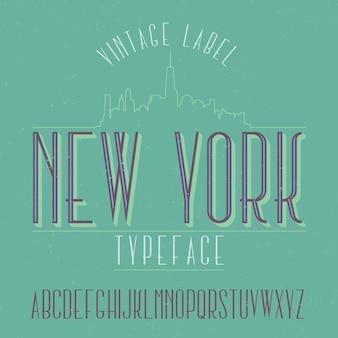 Vintage label lettertype genaamd new york