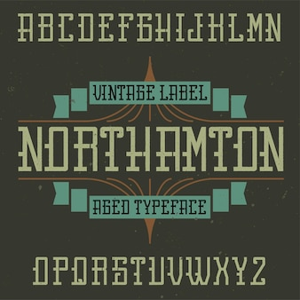 Vintage label lettertype genaamd northamton.