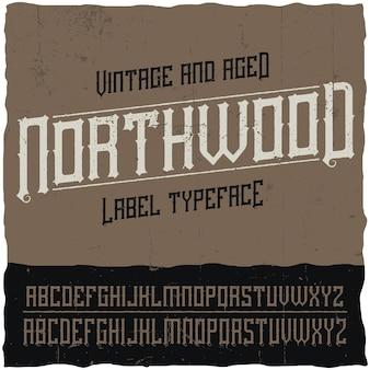 Vintage label lettertype genaamd northwood