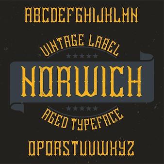Vintage label lettertype genaamd norwich.