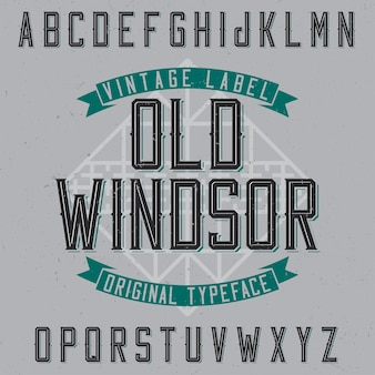 Vintage label lettertype genaamd old windsor.