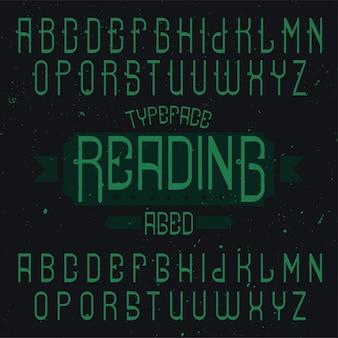 Vintage label lettertype genaamd reading. goed te gebruiken in creatieve labels.