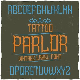 Vintage label lettertype genaamd tattoo parlour.