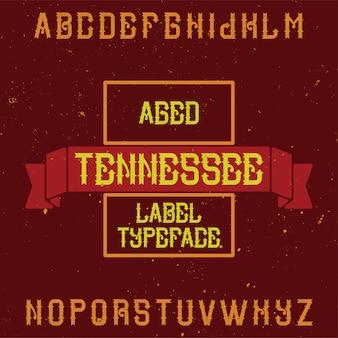 Vintage label lettertype genaamd tennessee. goed te gebruiken in creatieve labels.