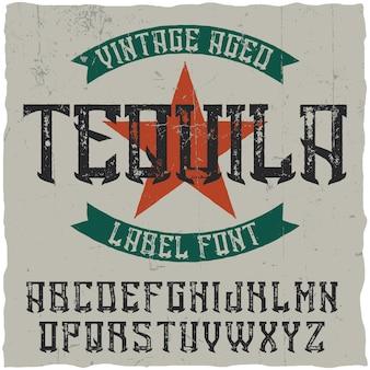 Vintage label lettertype genaamd tequila.