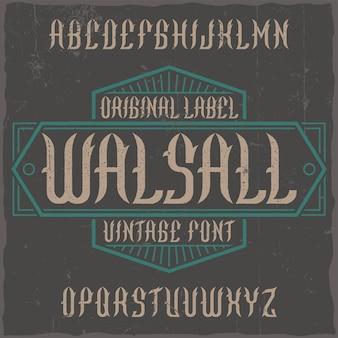 Vintage label lettertype genaamd walsall.