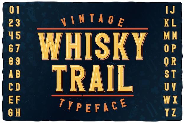 Vintage label lettertype genaamd whiskey trail.