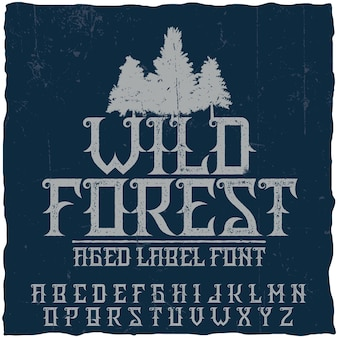 Vintage label lettertype genaamd wild forest