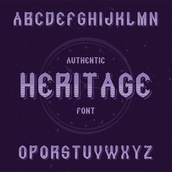 Vintage label lettertype met de naam heritage