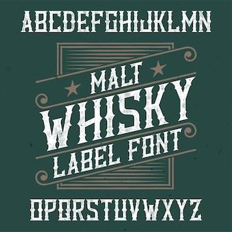 Vintage label lettertype met de naam malt whisky.
