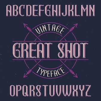 Vintage labeltype met de naam great shot.