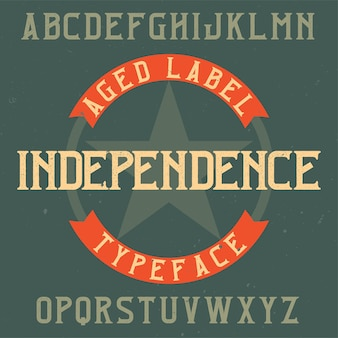 Vintage labeltype met de naam independence.