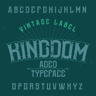 Vintage labeltype met de naam kingdom.