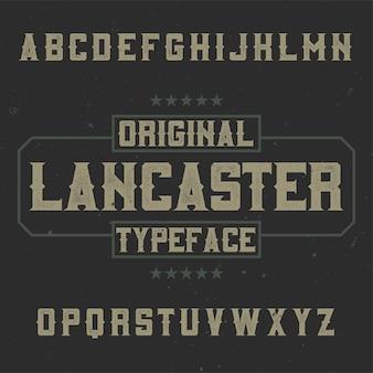 Vintage labeltype met de naam lancaster.