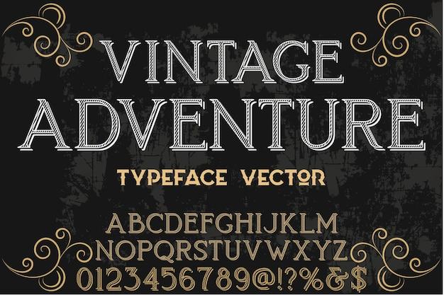 Vintage lettertype alfabetische grafische stijl avontuur