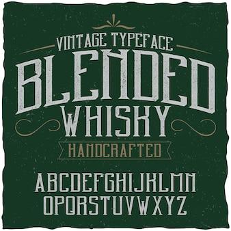 Vintage lettertype genaamd blended whisky