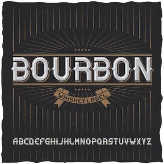Vintage lettertype genaamd bourbon