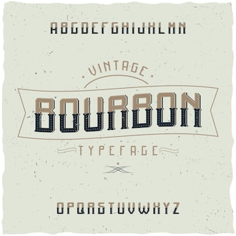 Vintage lettertype genaamd bourbon.