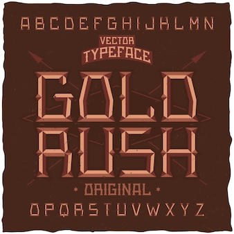 Vintage lettertype genaamd gold rush.