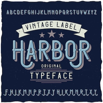 Vintage lettertype genaamd harbor.