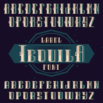 Vintage lettertype genaamd tequila.