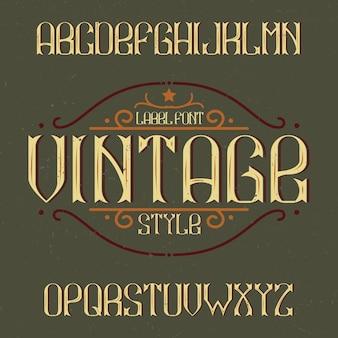 Vintage lettertype genaamd vintage. goed lettertype om te gebruiken in vintage labels of logo.