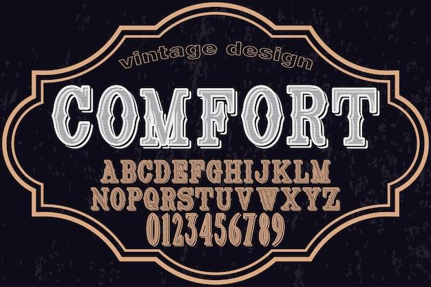 Vintage lettertype handgemaakt vector genaamd comfort