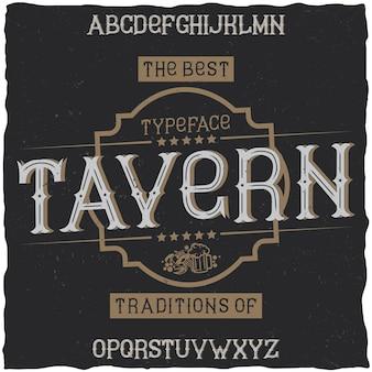 Vintage lettertype met de naam tavern.