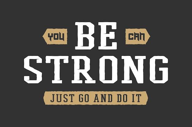 Vintage slogan met motivatie