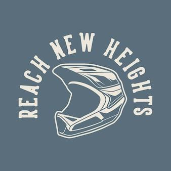 Vintage slogan typografie bereikt nieuwe hoogten voor het ontwerpen van t-shirts
