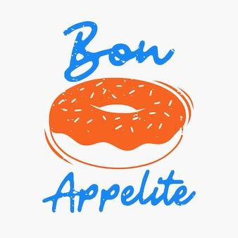 Vintage slogan typografie bon appelite voor t-shirtontwerp